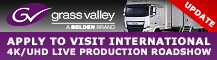 Grass Valley 4K/UHD Live Production International Roadshow